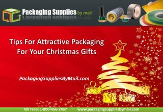 Tips For Attractive Packaging For Your Christmas Gifts