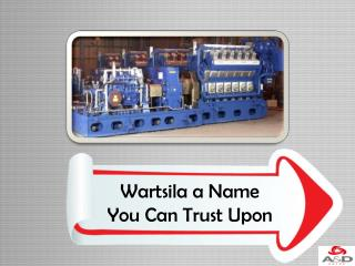 Wartsila a Name You Can Trust Upon
