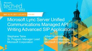Microsoft  Lync  Server Unified Communications Managed API:  Writing Advanced SIP Applications