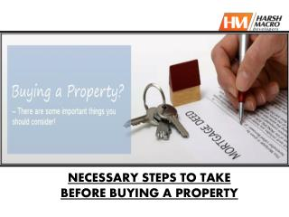 Necessary Step To Be Before Buying a Property