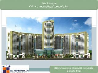 Parx Laureate Resale Apartments Noida Expressway