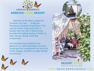 Assisted Living - www.abanyanresidence.com