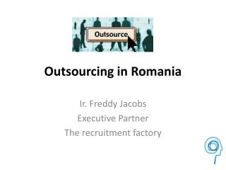 Presentation Outsourcing of business processes in Romania de