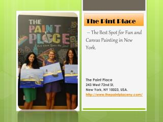 The Paint Place – A Canvas Painting Class in NY