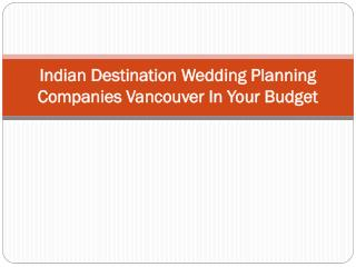 Indian Destination Wedding Planning Companies In Your Budget