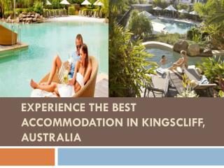 Experience The Best Accommodation in Kingscliff, Australia