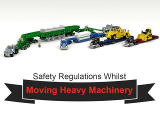 Safety Regulations for Machinery Movers Whilst Moving Heavy