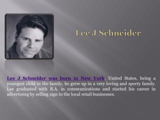 Lee J Schneider