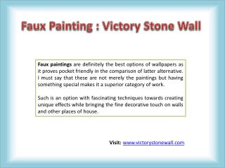 Faux Painting - Victory Stone Wall