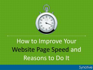 How to Improve Your Website Page Speed and Reasons to Do It