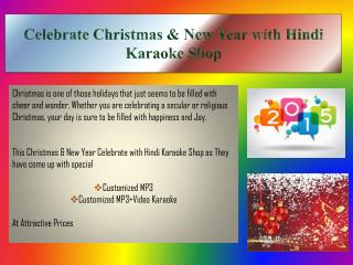 Celebrate Christmas & New Year with Hindi Karaoke Shop