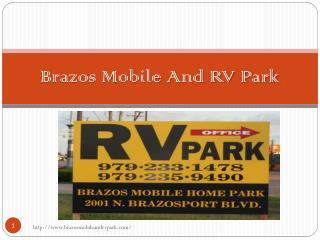 Brazos Mobile And RV Park - www.brazosmobileandrvpark.com