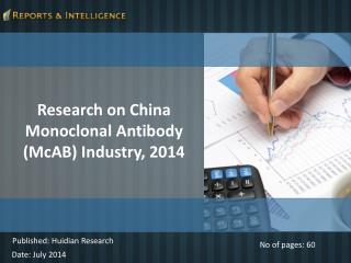 Trends of China Monoclonal Antibody Industry Market 2014