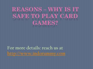 Reasons – Why is it safe to play card games?