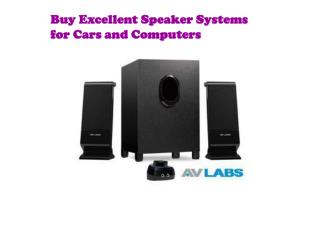 Buy Excellent Speaker Systems for Cars and Computers