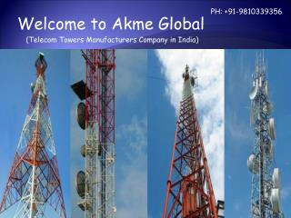 Telecommunication Towers manufacturers Company India