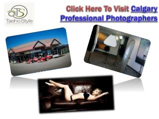 Click Here To Visit Calgary professional Photographers