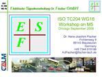 ISO TC204 WG16 Workshop on M5 Chicago September 2008