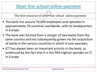 Some query about silver line school
