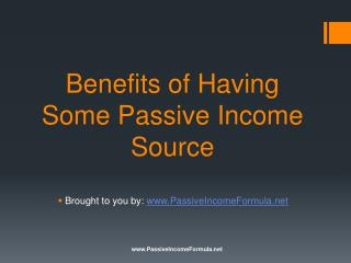 Benefits of Having Some Passive Income Source