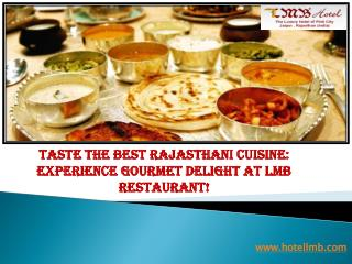 Experience gourmet delight at LMB Restaurant!