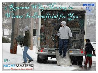 5 Reasons Why Moving in Winter Is Beneficial for You