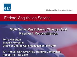 GSA SmartPay2 Basic Charge Card Payment Reconciliation