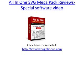 All In One SVG Mega Pack Reviews-Special software video