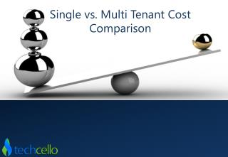 Single vs. Multi Tenant Cost Comparison