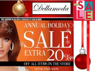 Annual Holiday Sale off All items in the store at dellamoda.
