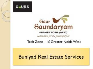 Gaur Saundaryam Noida - High-End Apartments