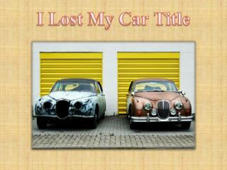 I Lost My Car Title