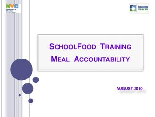 SchoolFood  Training Meal  Accountability