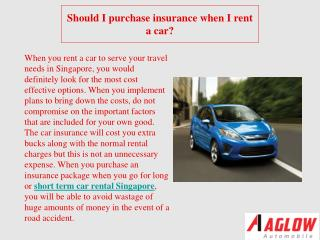 Should I purchase insurance when I rent a car?