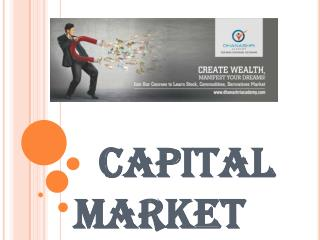What is Capital Market in Finance?