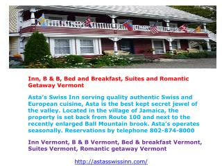 Inn, B & B, Bed and Breakfast, Suites and Romantic Getaway V