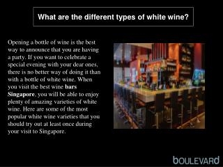 What are the different types of white wine?