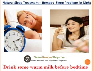 Natural Sleep Treatment – Remedy  Sleep Problems in Night