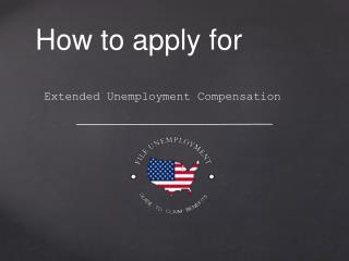 How To Apply For Extended UC