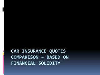 Compare Auto Insurance Quotes with Premium Protection