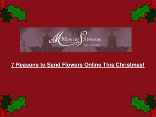7 Reasons to Send Flowers Online This Christmas!