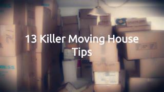 13 Killer Moving House Tips