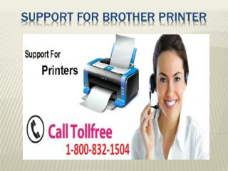 Support For Brother Printer 1-800-832-1504 | Tech Support