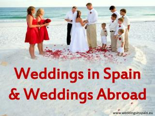 Perfect Weddings Abroad | Wedding in Spain | Elopement Packa