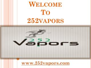 Welcome to 252 Vapors