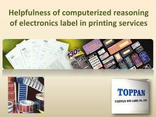 Helpfulness of computerized reasoning of electronics label