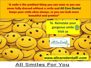 All Care Dental- Restore Your Smile
