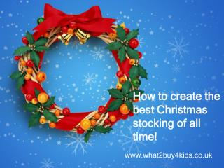 How to create the best Christmas stocking of all time!