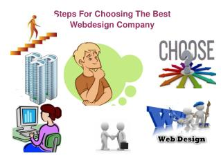 Steps For Choosing The Best Webdesign Company