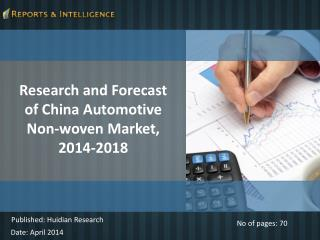 Forecast of China Automotive Non-woven Market, 2014-2018